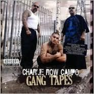 Gang Tapes