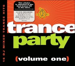 Trance Party, Vol. 1