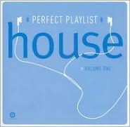 Perfect Playlist House, Vol. 1