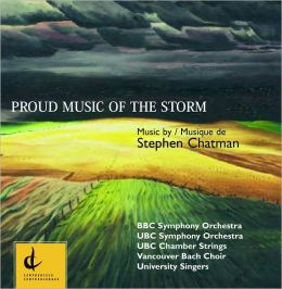 Stephen Chatman: Proud Music of the Storm