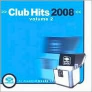 Club Hits 2008, Vol. 2