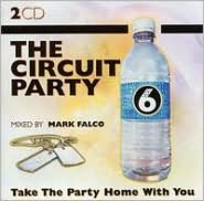 The Circuit Party, Vol. 6