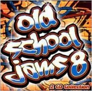 Old School Jams, Vol. 8