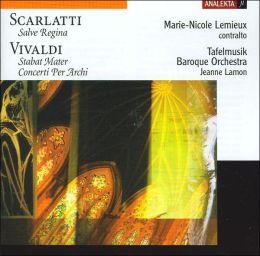 Scarlatti: Salve Regina; Vivaldi: Stabat Mater; Concerti Per Archi