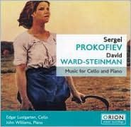 Music for Cello and Piano by Sergei Prokofiev & David Ward-Steinman