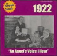 1922: An Angel's Voice I Hear