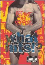 Red Hot Chili Peppers: What Hits?
