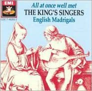 All At Once Well Met: English Madrigals