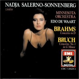 Brahms: Concerto in D; Bruch: Concerto No. 1 in G minor