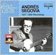 Andrés Segovia: 1927-1939 Recordings, Vol. 2