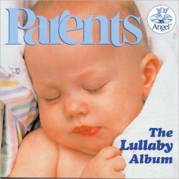 Parents: The Lullaby Album