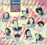Sweet and Lovely: Capitol's Great Ladies of Song, Vol. 1
