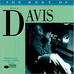 The Best of Miles Davis: The Capitol/Blue Note Years  [Blue Note]