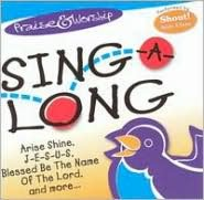 Praise & Worship: Sing-A-Long