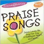 Praise & Worship: Praise Songs [St. Clair]