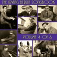 CD Cover Image. Title: The Irving Berlin Songbook, Vol. 4