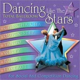 Dancing Like the Stars: Total Ballroom