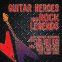 Guitar Heroes & Rock Legends