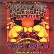 Mainline Bumb N Grind Revue Live