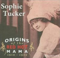 Origins of the Red Hot Mama: 1910-1922