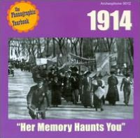 Her Memory Haunts You: 1914