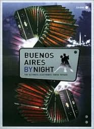 Buenos Aires by Night [Bonus DVD]
