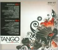 Tango: Yesterday and Tomorrow