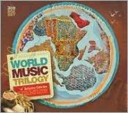 World Music Trilogy