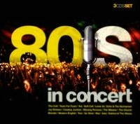 80's in Concert [Music Brokers]