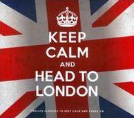 Keep Calm & Head to London