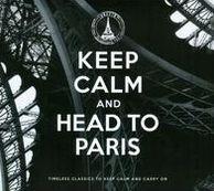 Keep Calm & Head to Paris