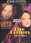 Shocked / Five Corners