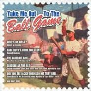 Take Me Out to the Ball Game [Direct Source]