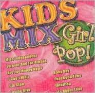 Kids Mix: Girl Pop