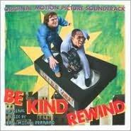 Be Kind, Rewind [Original Motion Picture Soundtrack]