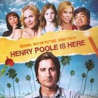 Henry Poole Is Here [Soundtrack]