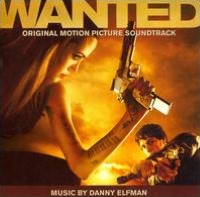 Wanted [Original Score]