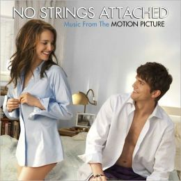 No Strings Attached [Original Motion Picture Soundtrack]