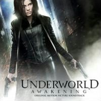 Underworld: Awakening [Original Soundtrack]