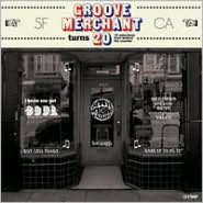 Groove Merchant Turns 20: 14 Selections from Behind the Counter