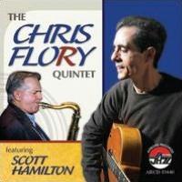 Chris Flory Quintet Featuring Scott Hamilton