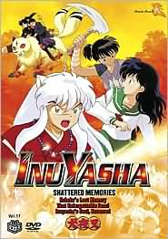 Inu Yasha 17: Shattered Memories