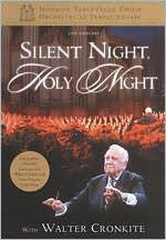 The Mormon Tabernacle Choir: Silent Night, Holy Night - With Walter Cronkite
