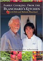 Family Cooking: from Blanchard's Kitchen