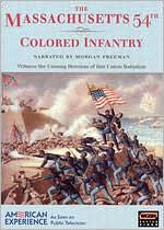 American Experience: The Massachusetts 54th Colored Infantry