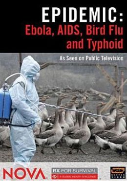 Epidemic: Ebola, Aids, Bird Flu and Typhoid