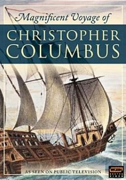 The Magnificent Voyage of Christopher Columbus
