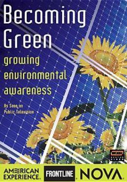 Becoming Green: Growing Environmental Awareness