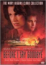 Mary Higgins Clark's Before I Say Goodbye