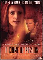 Mary Higgins Clark's A Crime of Passion